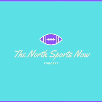 North Sports Now Episode 5: Football Team Off to Electric Start, Barstool Northside Hypes Up North, Crowds Allowed Back in Stands